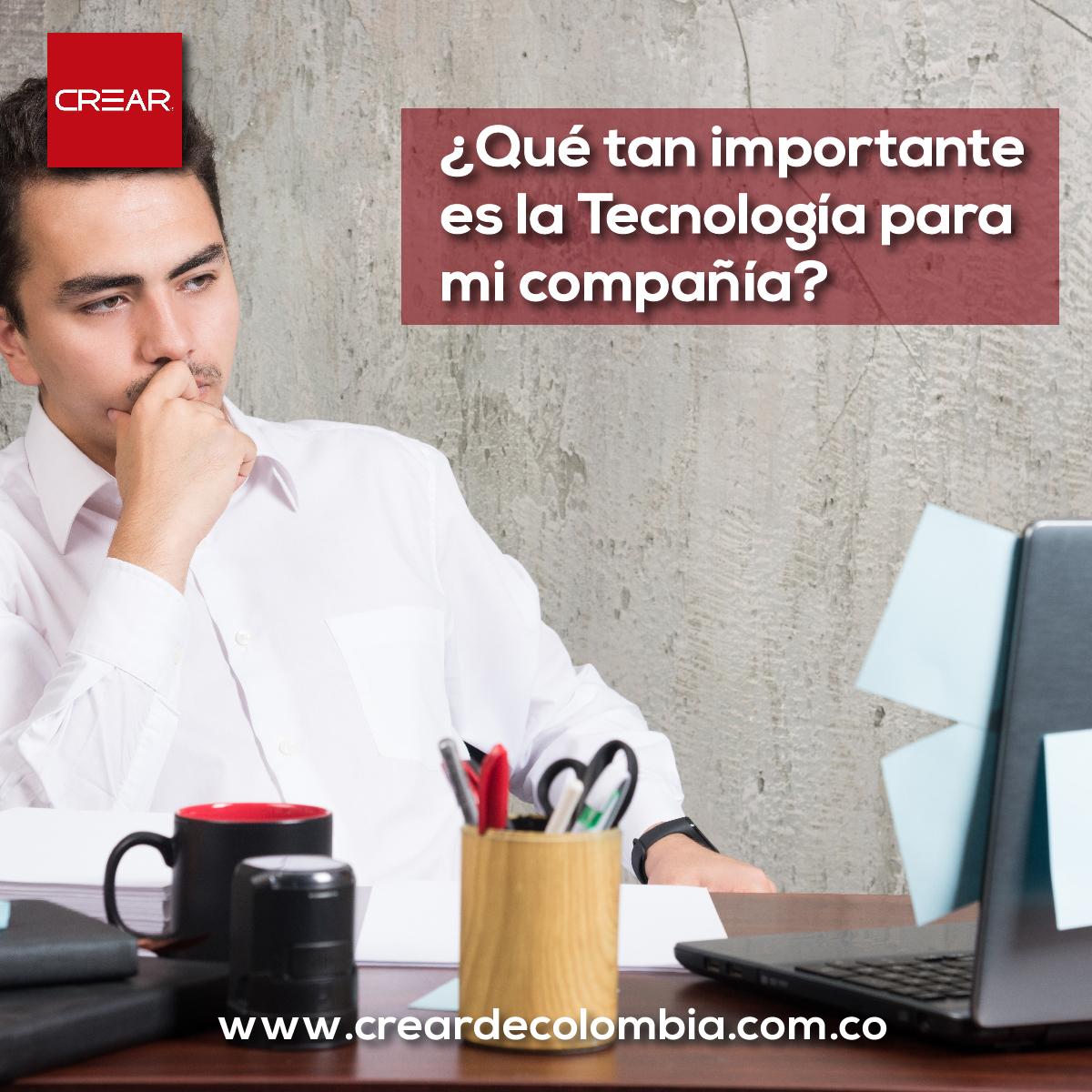 ¿Que Tan Importante Es La Tecnología Para Mi Compañía?